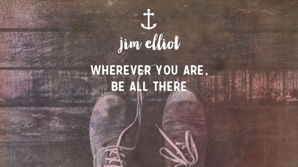 Sermon 7 - Jim Elliot