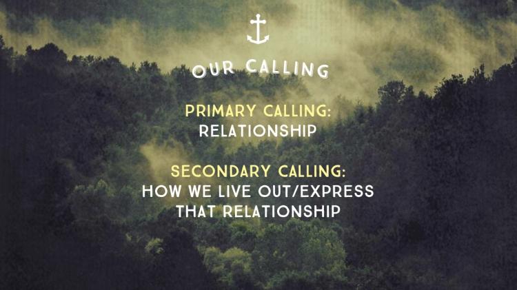 Sermon 4 - Primary calling