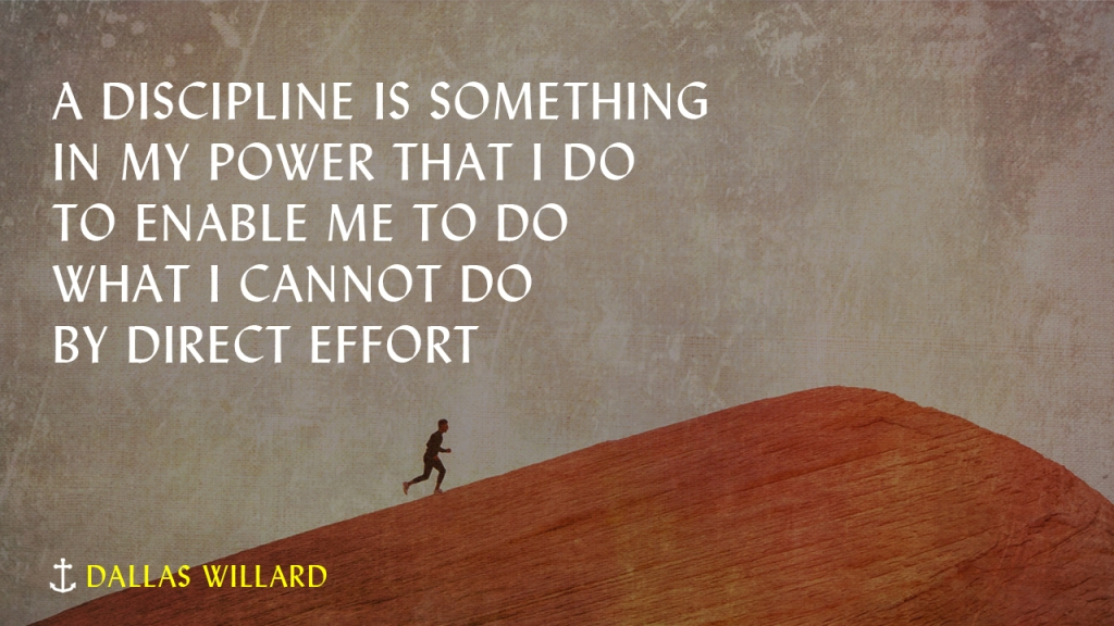 """Sermon - Image of person running uphill with text overlaid, """"Dallas Willard: A discipline is something in my power that I do to enable me to do what I cannot do by direct effort"""""""