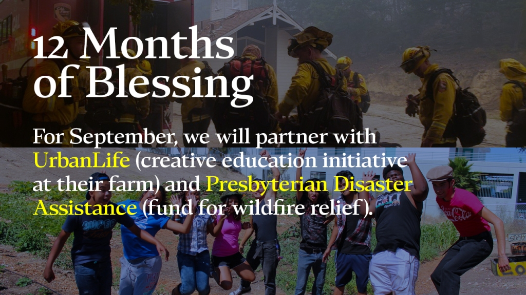 """Announcement - Images of firefighters and youth with text overlaid, """"12 Months of Blessing: For September, we will partner with UrbanLife (creative education initiative at their farm) and Presbyterian Disaster Assistance (fund for wildfire relief)."""""""