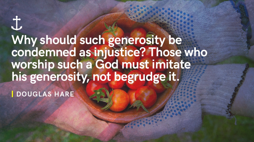 """Sermon - Image of someone sharing a basket of tomatoes with text overlaid, """"Douglas Hare: Why should such generosity be condemned as injustice? Those who worship such a God must imitate his generosity, not begrudge it."""""""
