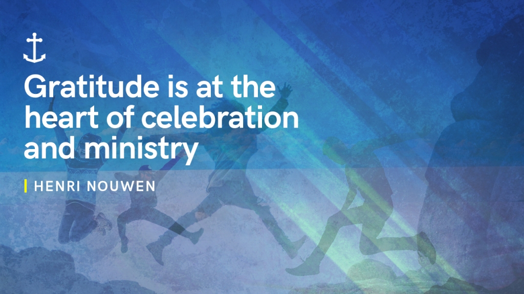 """Sermon - Image of people leaping with text overlaid, """"Henri Nouwen: Gratitude is at the heart of celebration and ministry"""""""