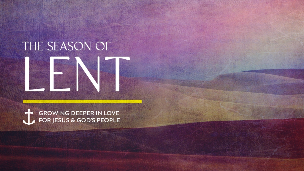"""Series - Images of the desert with text overlaid, """"The Season of Lent: Growing deeper in love for Jesus and God's people"""""""