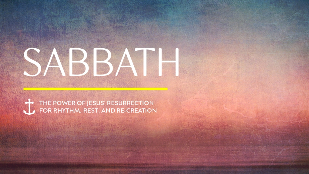 """Series - Image of sunrise with text overlaid, """"Sabbath: The power of Jesus' resurrection for rhythm, rest, and re-creation"""""""