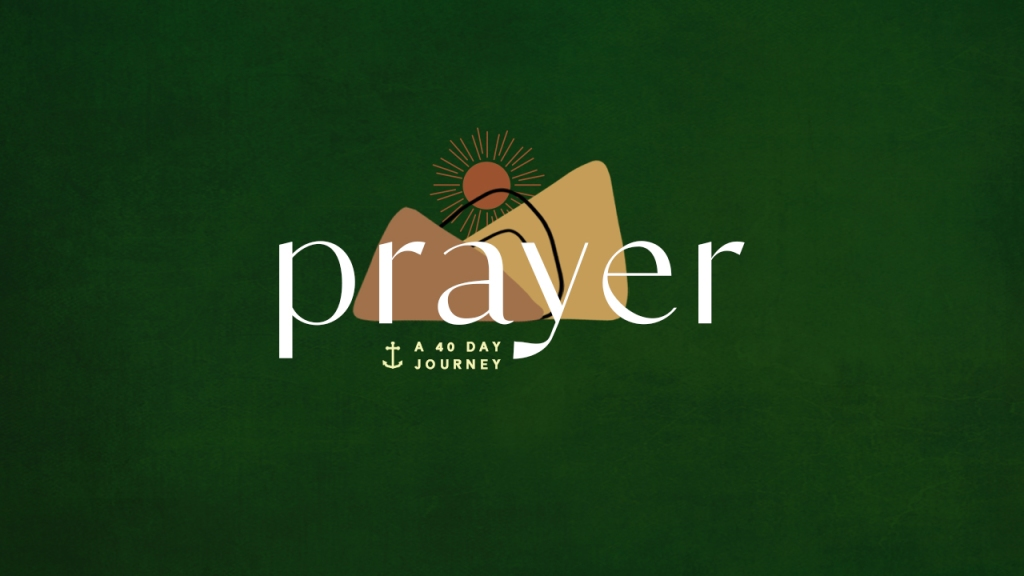 """Series • Graphic of stylized mountains and sunrise with text overlaid: """"Prayer, a 40 day journey"""""""